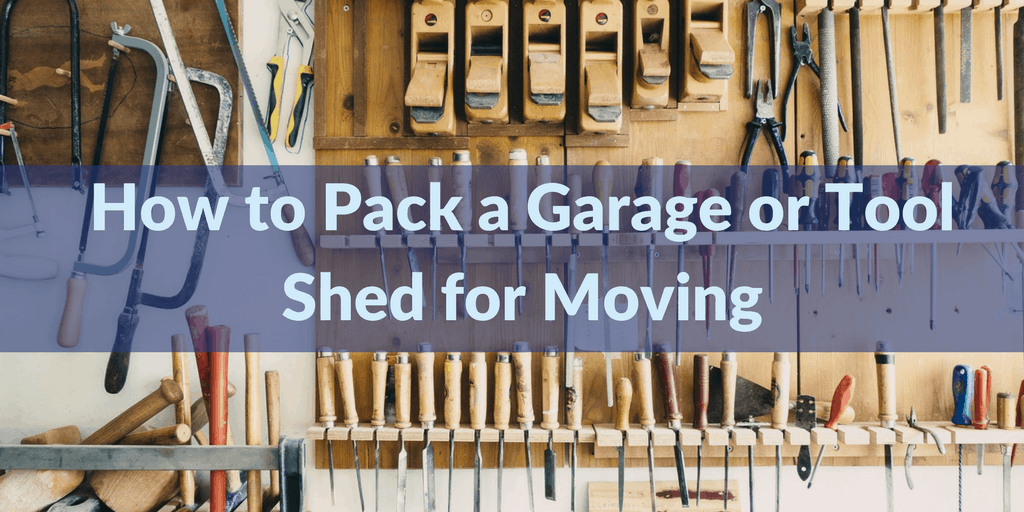 How to Pack a Garage or Tool Shed for Moving