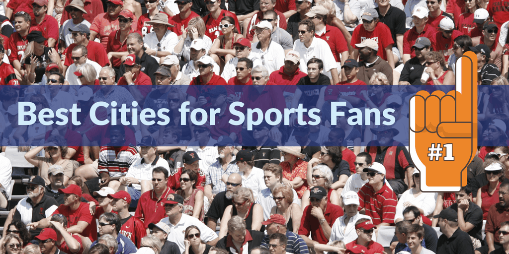 Best Cities for Sports Fans | Simple Moving Labor